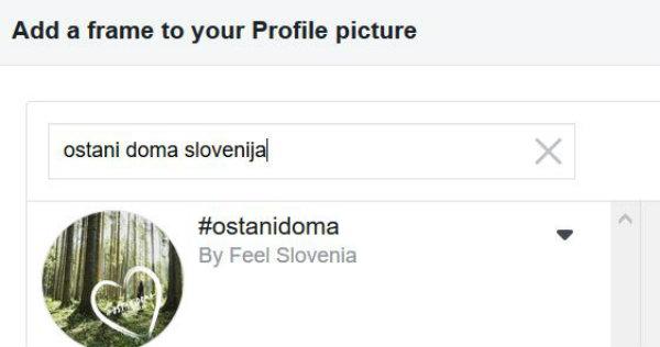 Uporabite kreativo #ostanidoma Slovenija na vašem Facebook profilu